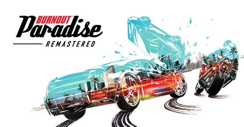 Burnout Paradise Remastered - Action Racing Game - EA