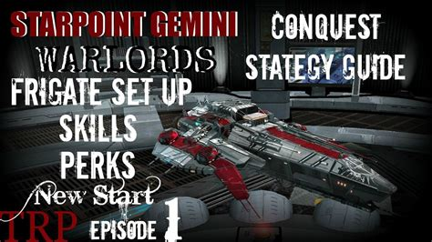 Starpoint Gemini Warlords: Conquest Strategy - EP1