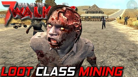 Fast Class Paper Mining? | WOTW MOD | 7 Days To Die Let's