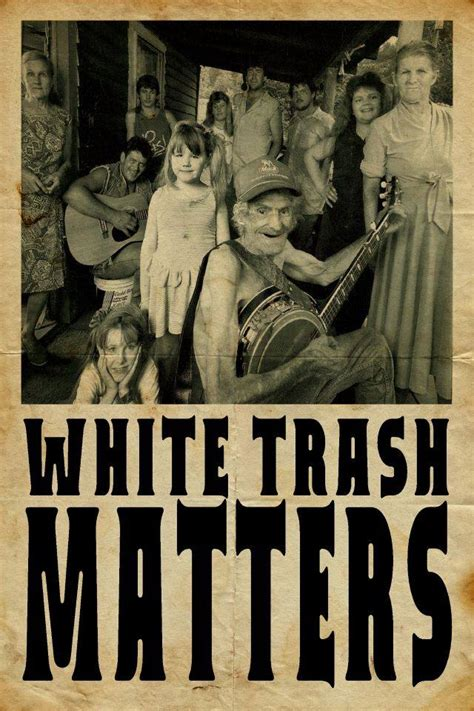 WHITE TRASH Matters - Home | Facebook