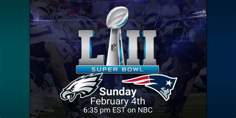Super Bowl 52 - Eagles vs Patriots (What To Expect & How