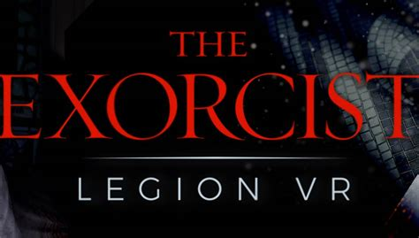The Exorcist: Legion VR - Chapter 2: Idle Hands PC Game