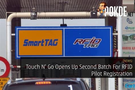 Touch N' Go Opens Up Second Batch For RFID Pilot