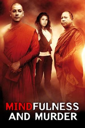 Mindfulness and Murder (2011) available on Netflix