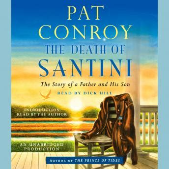 Listen to Death of Santini: The Story of a Father and His