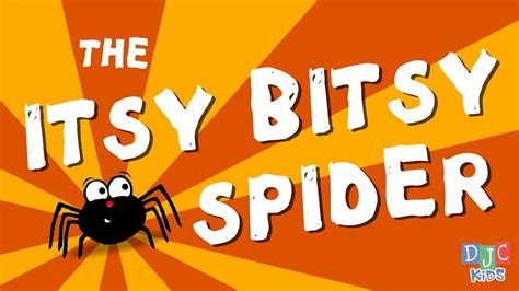 The Itsy Bitsy Spider - A Fun Animated Children's Song and