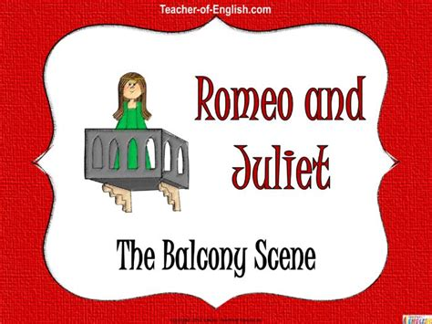 Romeo and Juliet - The Balcony Scene | Teaching Resources