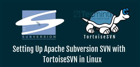 The Ultimate Guide to Setting Up Apache Subversion SVN and